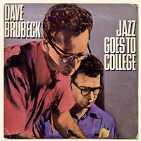 The Dave Brubeck Quartet Jazz Goes To College Серия: Original Columbia Jazz Classics инфо 13346b.